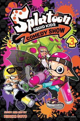 Splatoon Squid Kids Comedy Show by Hideki Goto, (1974-)