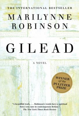 Gilead (Oprah's Book Club) by Marilynne Robinson