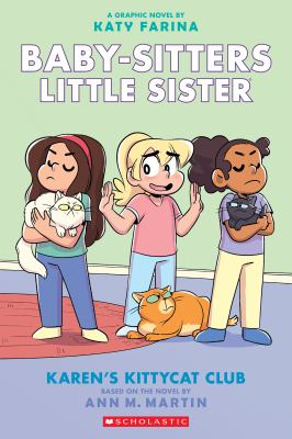 Karen's Kittycat Club (Baby-sitters Little Sister Graphic Novel #4) (Adapted edition) by Ann M.. Martin