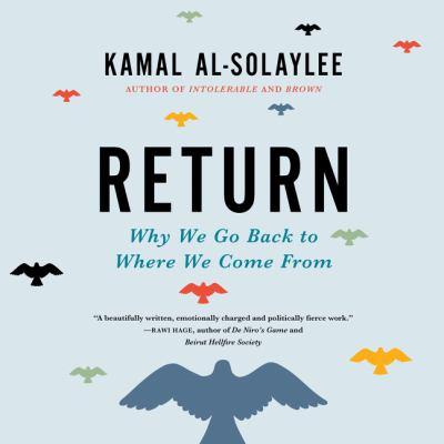 Return by Kamal Al-Solaylee