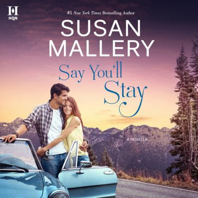 Say You'll Stay by Susan Mallery