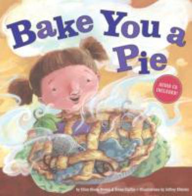 Bake you a pie by Ellen Olson-Brown (1967-)