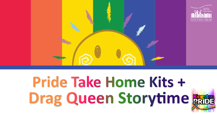 A cartoon image of a sun over a pride flag. Text reads Pride Take Home Kits + Drag Queen Storytime.