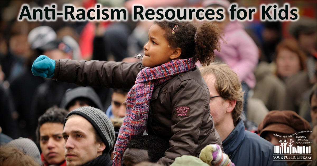 Image of child at protest with words anti-racism resources for kids