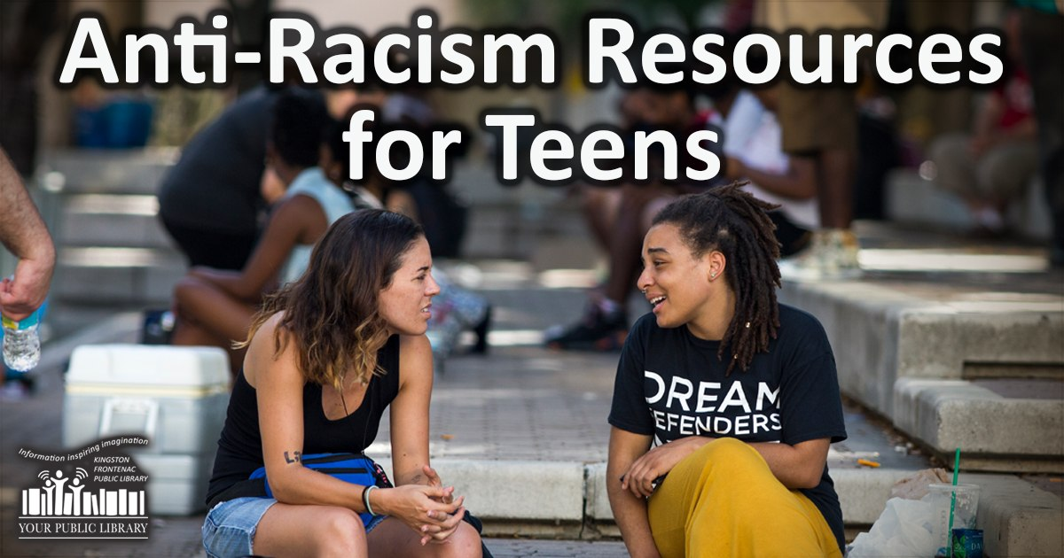 Anti-Racism Resources for Teens