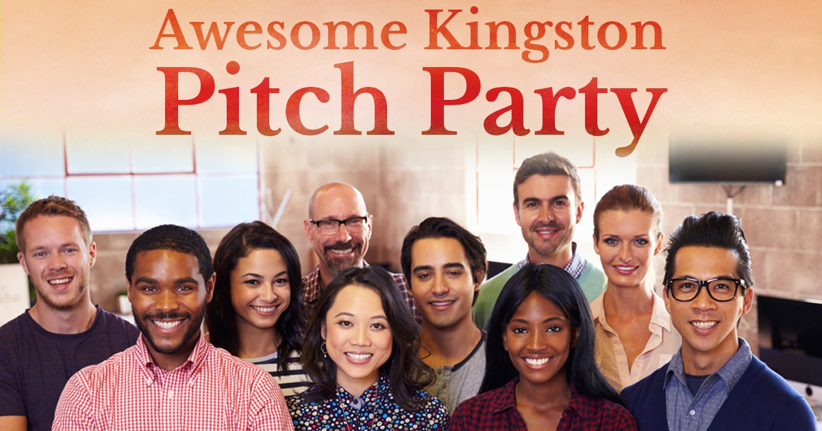 Awesome Kingston Pitch Party
