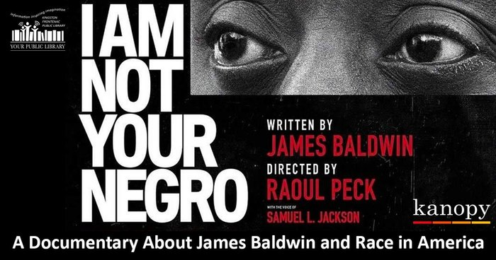 Publicity image for film. Text reads Not Your Negro a documentary about James Baldwin and race in America