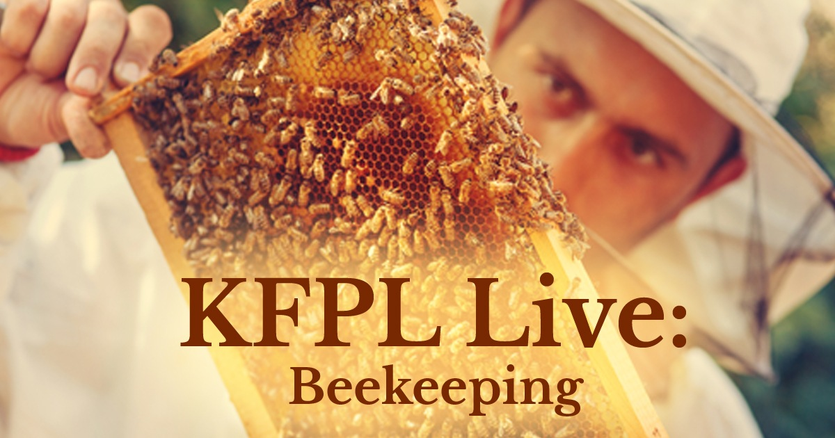 KFPL Live Beekeeping