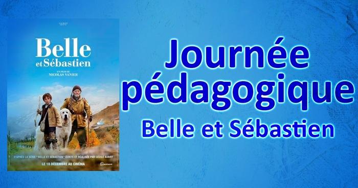 Journée pédagogique, Belle et Sébastien