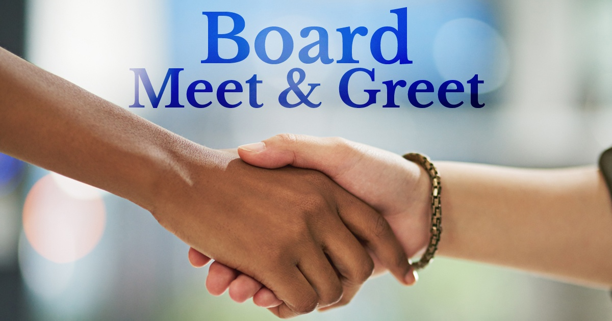 Board Meet and Greet