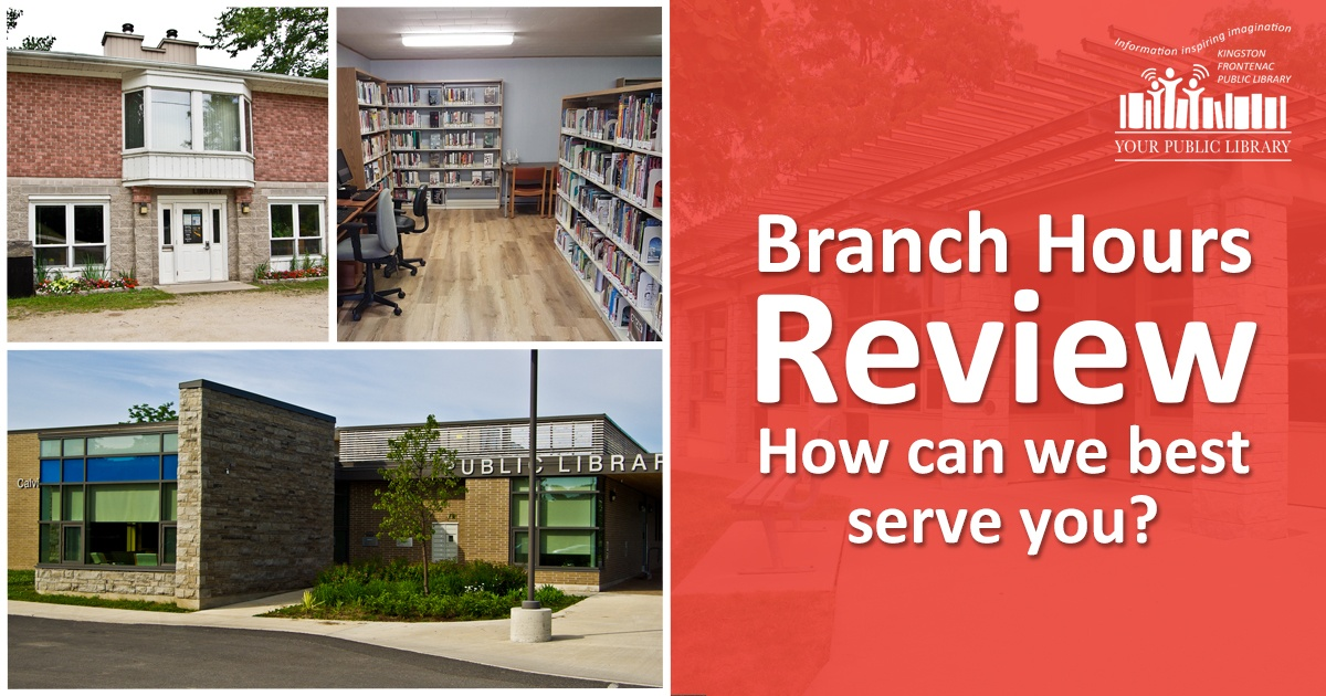 Four KFPL branches, one with a red overlay. Text reads 'Branch hours review: How can we best serve you?'