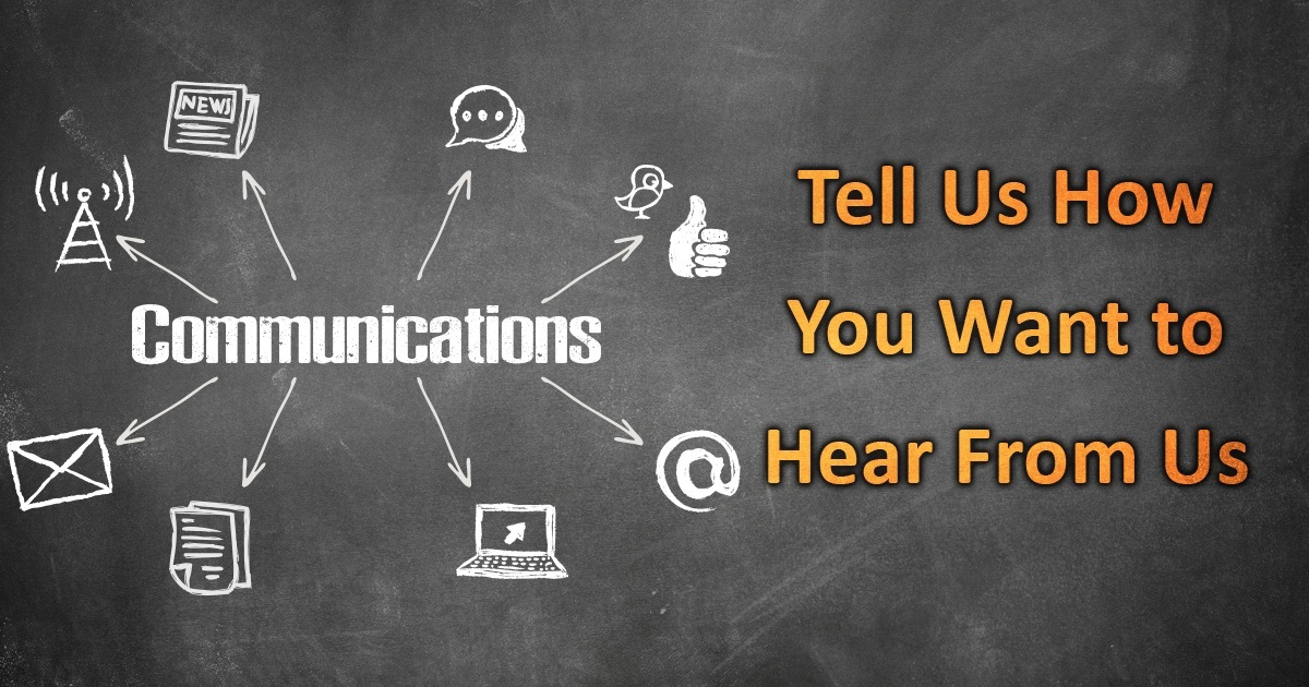 Communications - Tell us how you want to hear from us