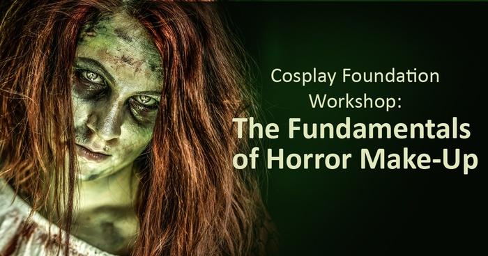 Cosplay Foundation Workshop: The Fundamentals of Horror Make-Up