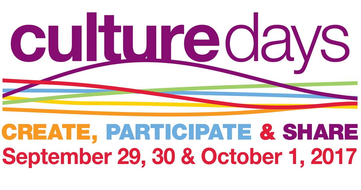 Culture Days 2017. Create participate and share. September 29 30 and October first