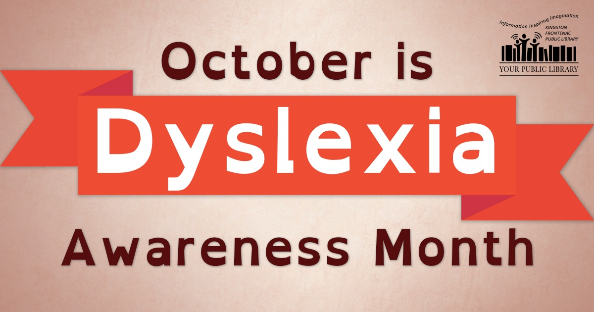 On a tan background, an orange-red banner. Text reads October is Dyslexia Awareness Month, in a dyslexia friendly font.