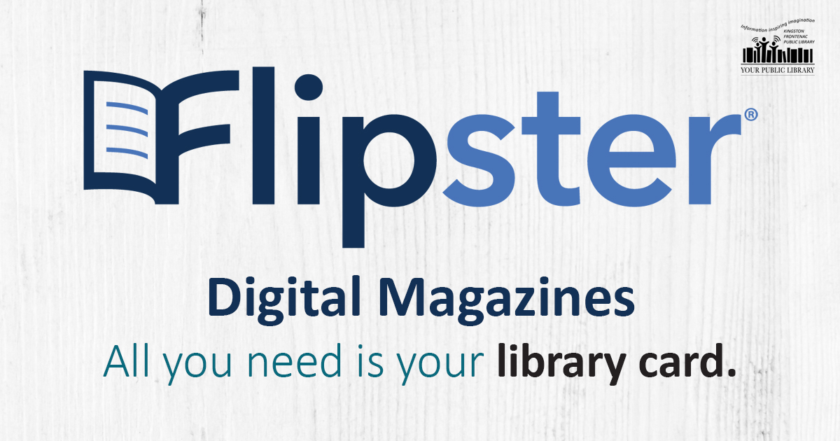 Flipster digital magazines. All you need is your library card.