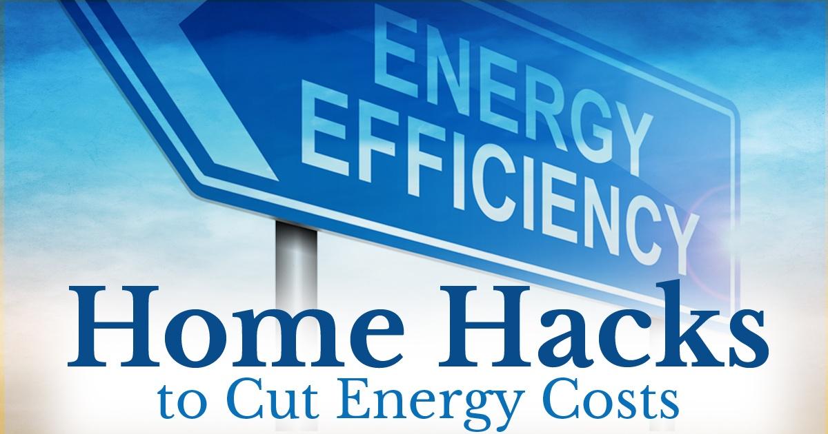 Home Hacks for Energy Efficiency