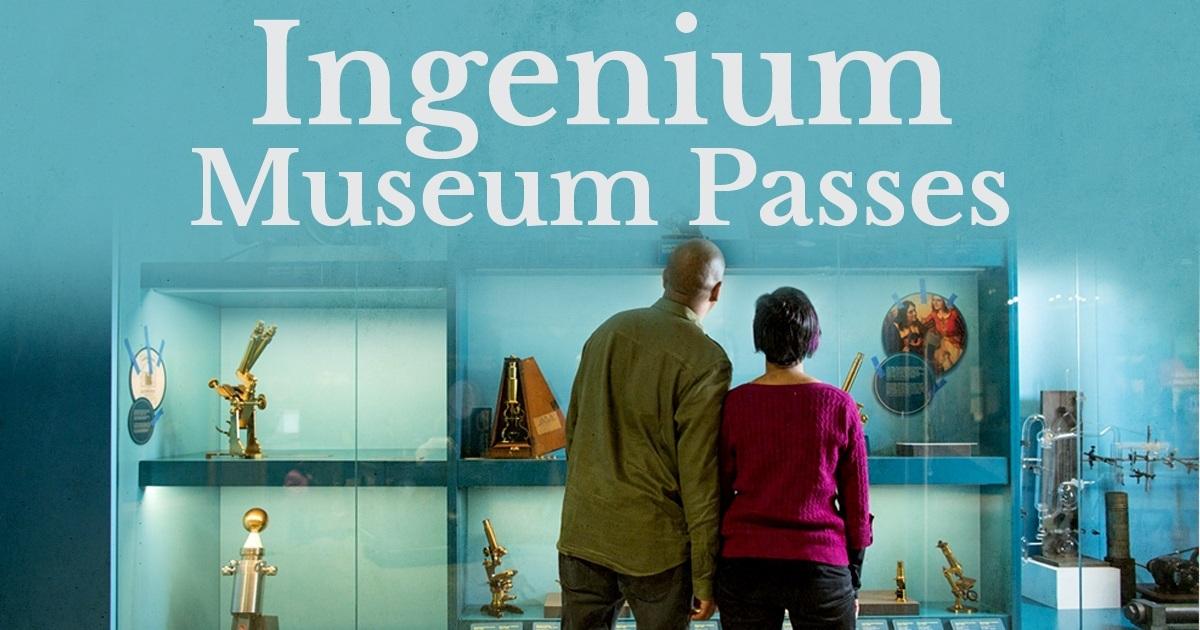 Ingenium museum passes