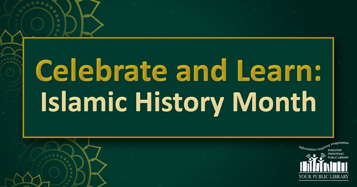 On a green background, gold and white text reading Celebrate and Learn: Islamic History Month