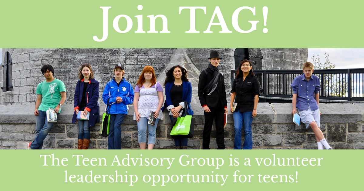 Join TAG! The Teen Advisory Group is a volunteer leadership opportunity for teens!