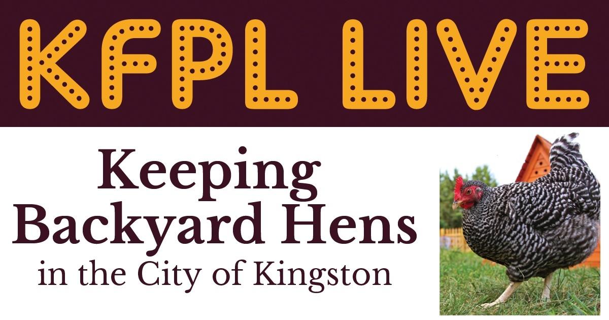 KFPL Live Speakers Series: Backyard Hens