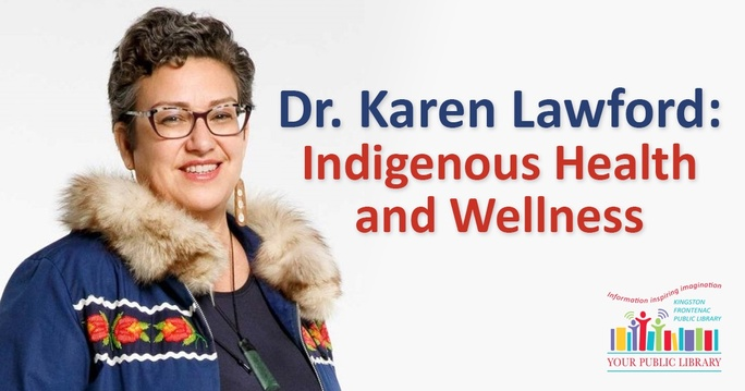 Dr. Karen Lawford stands on a neutral background. Text reads Dr. Karen Lawford: Indigenous Health and Wellness