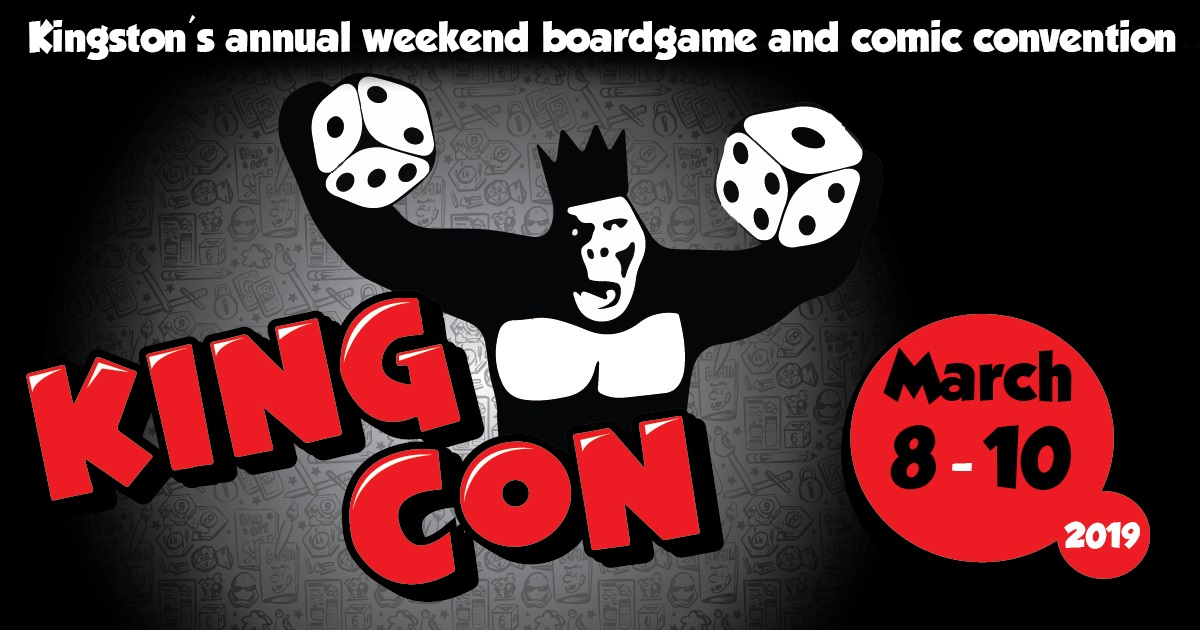King Con 2019: March 8th to 10th