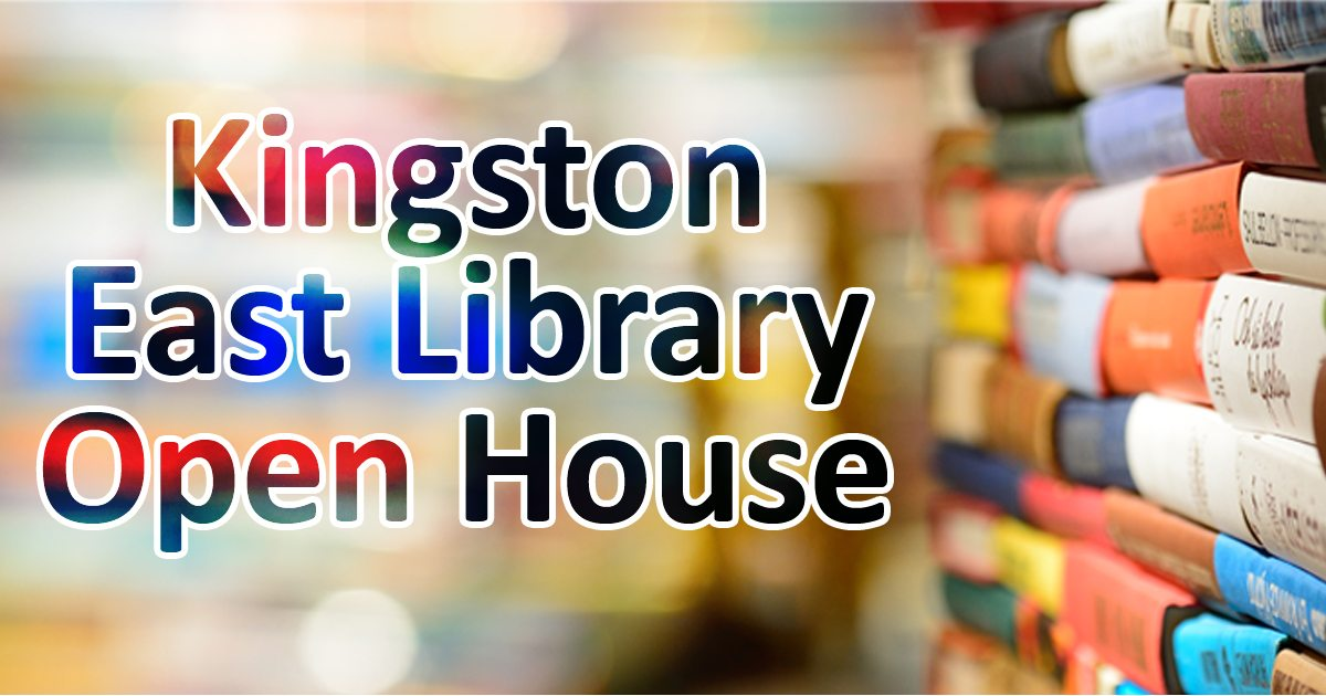 Kingston East Library Open House