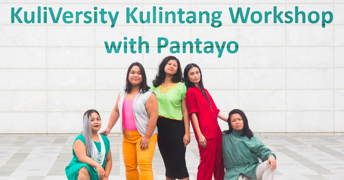 KuliVersity Kulintang Workshop with Pantayo