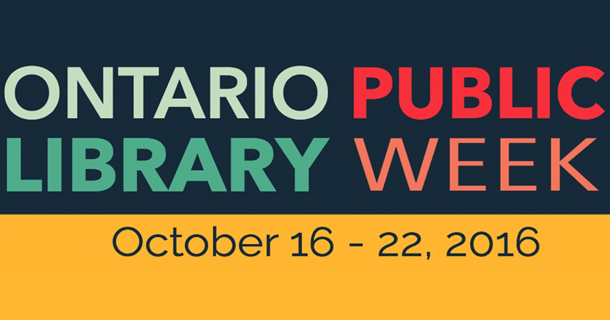 Ontario Public Library Week is October 16 to 22