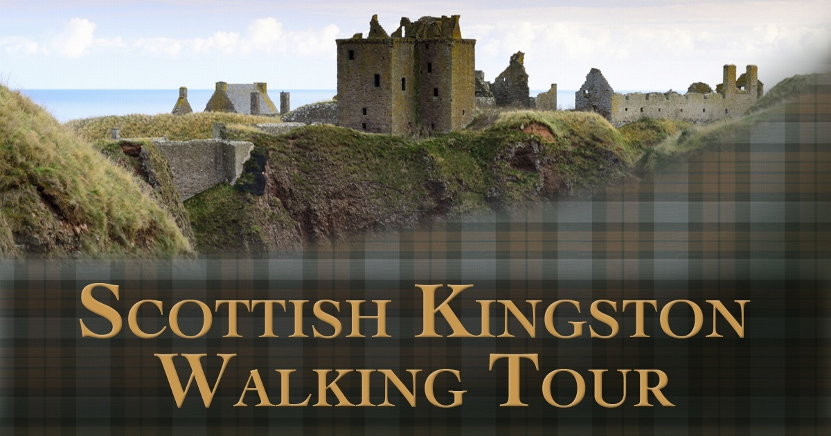 Scottish Walking Tours of Kingston