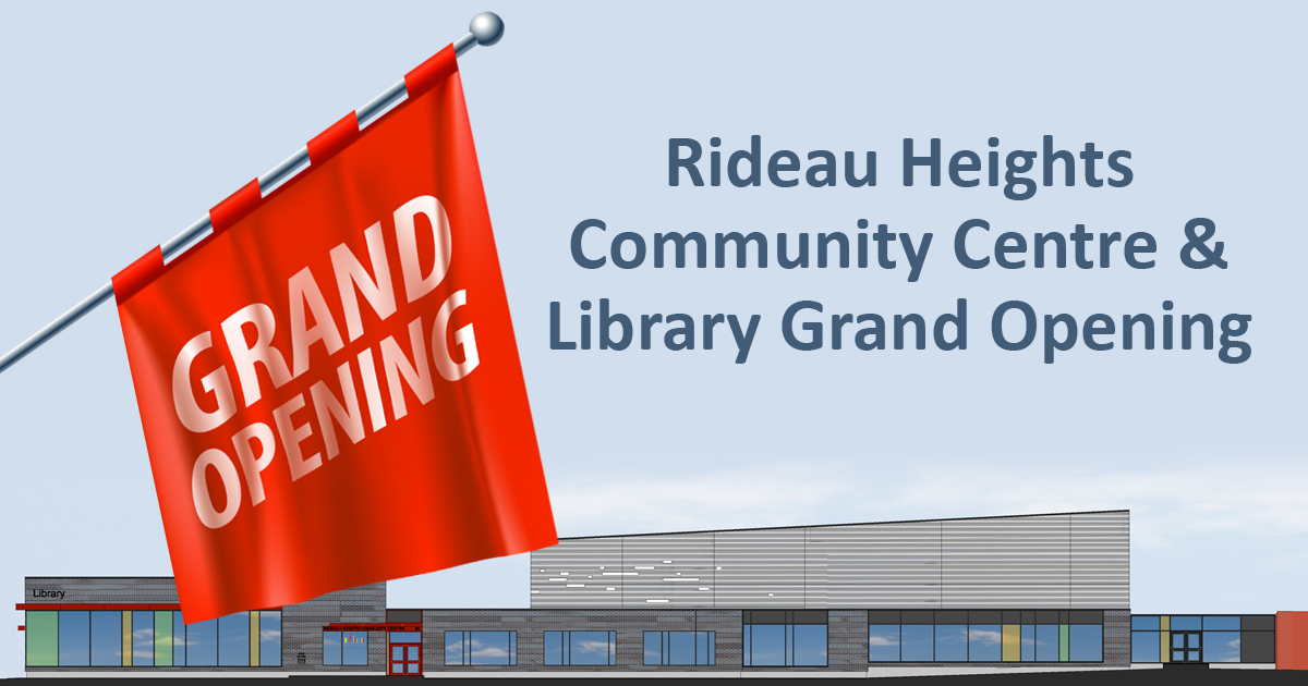 Rideau Hights Community Centre and Library Grand Opening