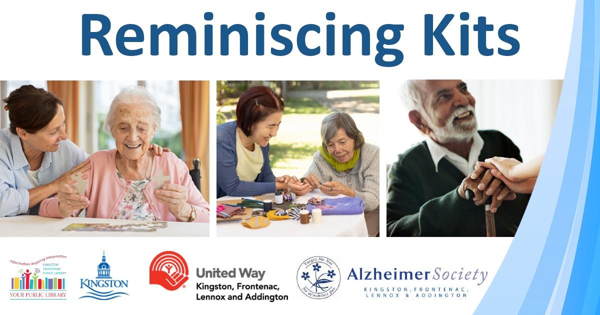 Reminiscing kits. Alzheimer Society Kingston Frontenac Lennox and Addington
