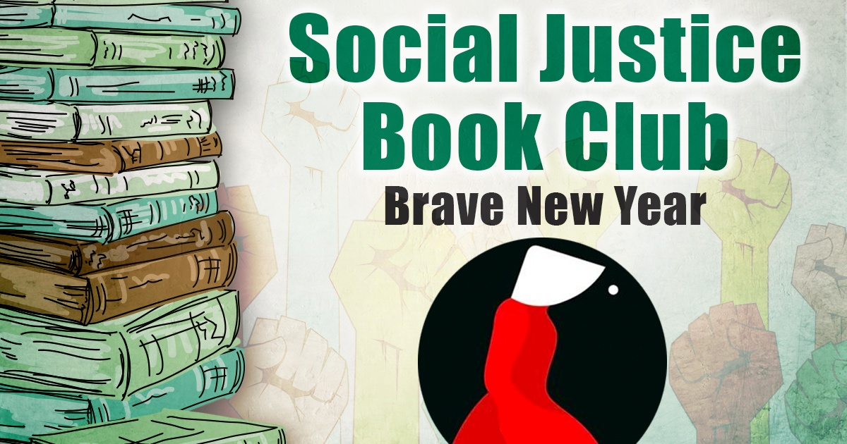 Social Justice Book Club: Brave New Year