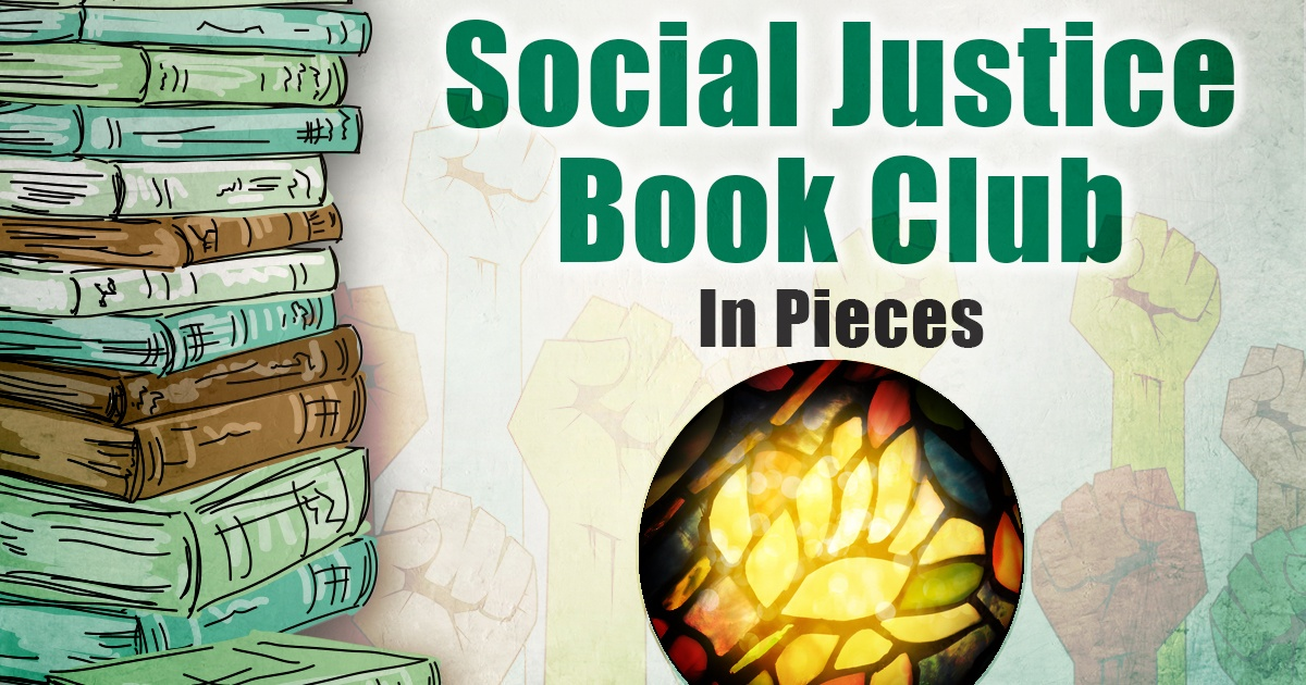Social Justice Book Club: In Pieces