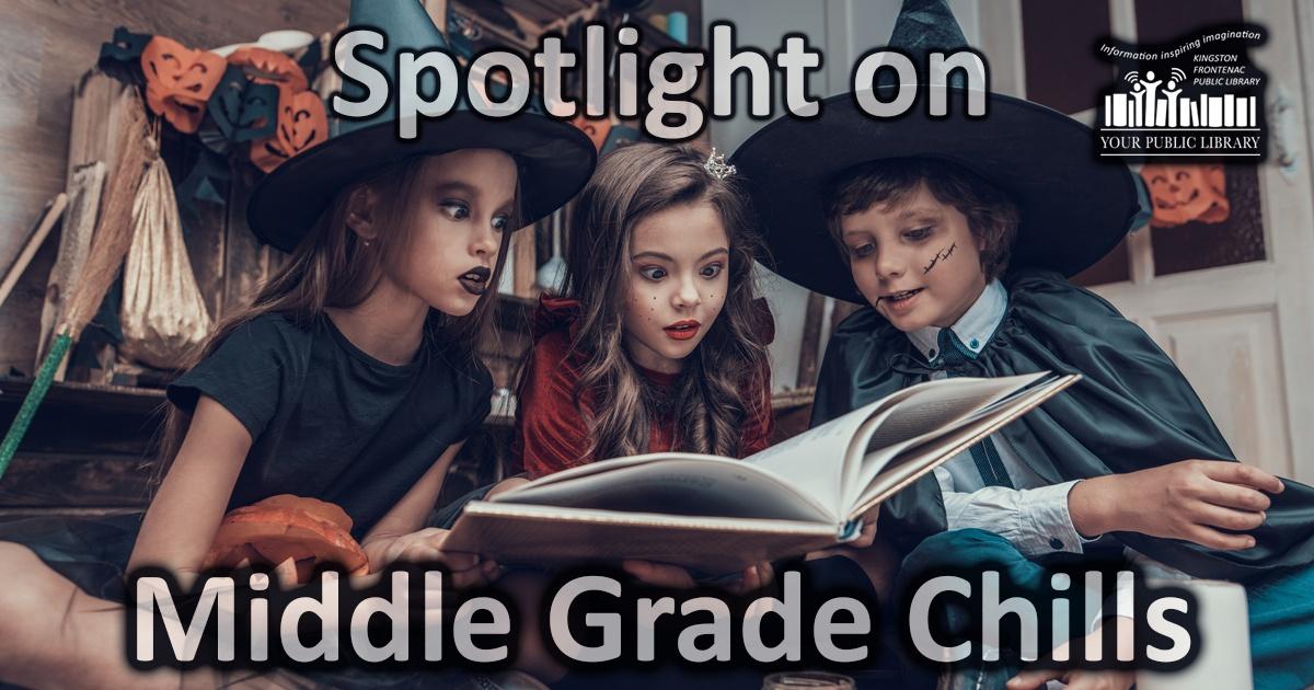 Spotlight on Middle Grade Chills