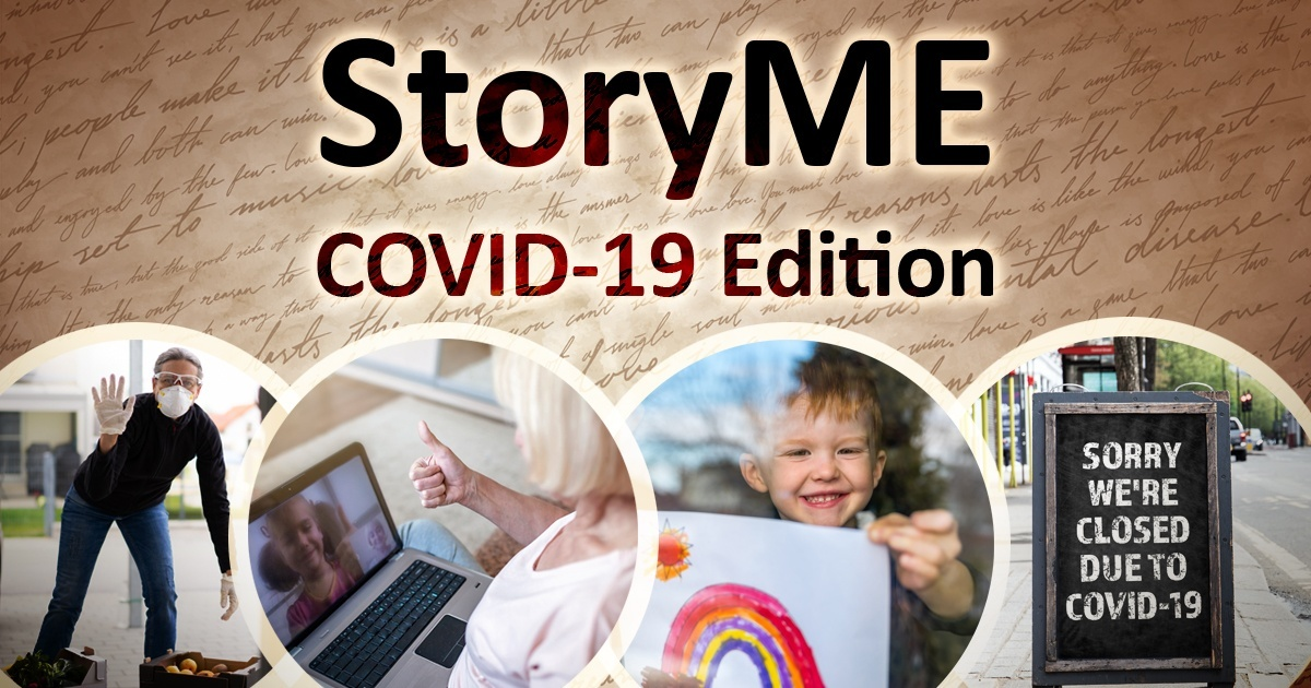 Story Me COVID-19 edition. Images of a child waving through a window with a rainbow drawing posted, a man in a mask, and a sign that reads closed due to COVID-19.