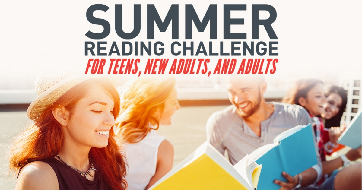 Summer Reading Challenge: For teens, new adults, and adults