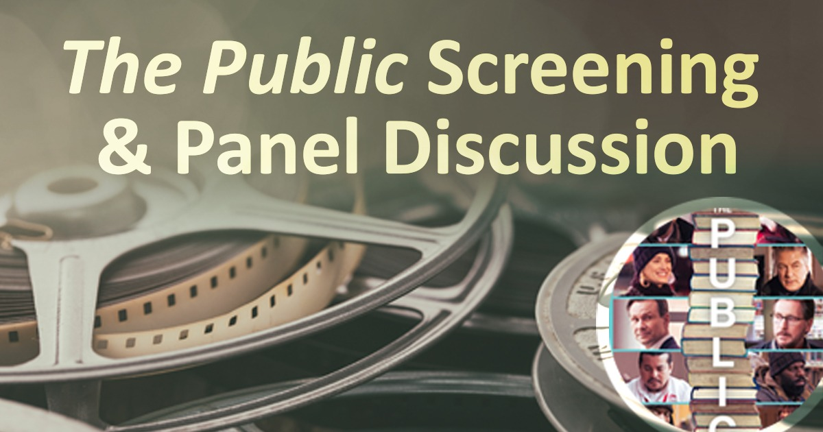 The Public - Screening and Panel Discussion