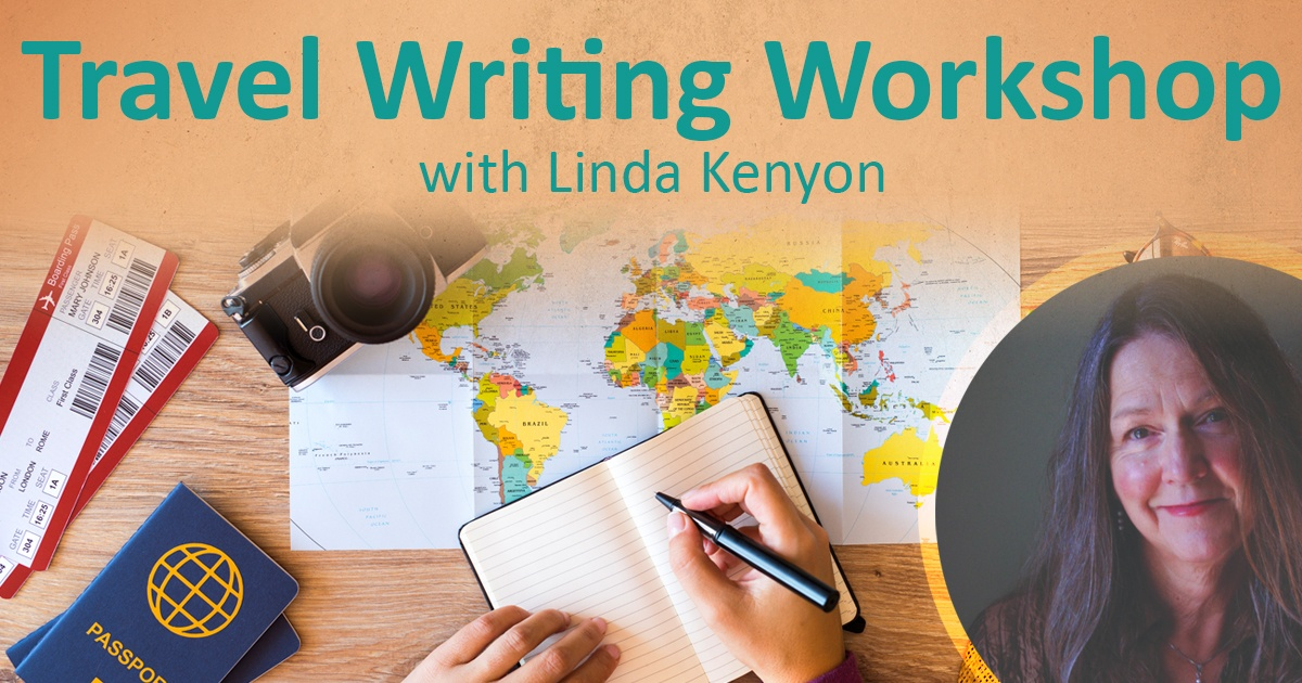 Travel Writing Workshop with Linda Kenyon