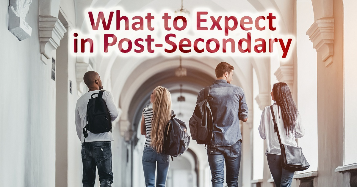 What to Expect in Post-Secondary