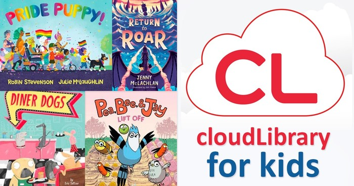 Book covers for Pride Puppy, Return to Roar, Diner Dogs, and Pea, Bee and Jay Lift Off. The CloudLibrary logo is beside those images.