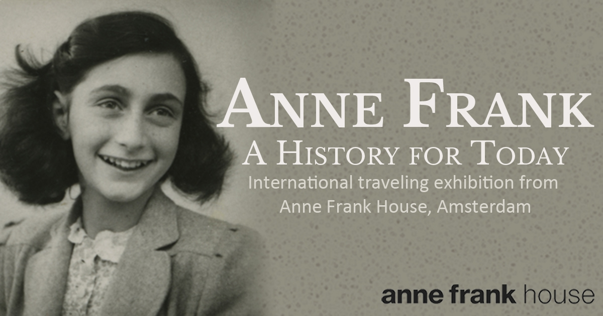 Anne Frank - A History for Today - International traveling exhibition from Anne Frank House, Amsterdam