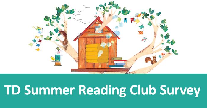 TD Summer Reading Club Survey