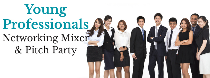 Young Professionals Networking Mixer and Pitch Party