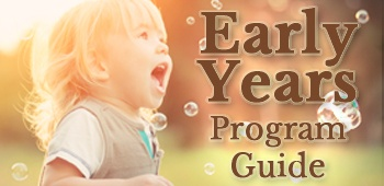 Early Years Program Guide