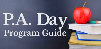 P.A. Day Program Guide