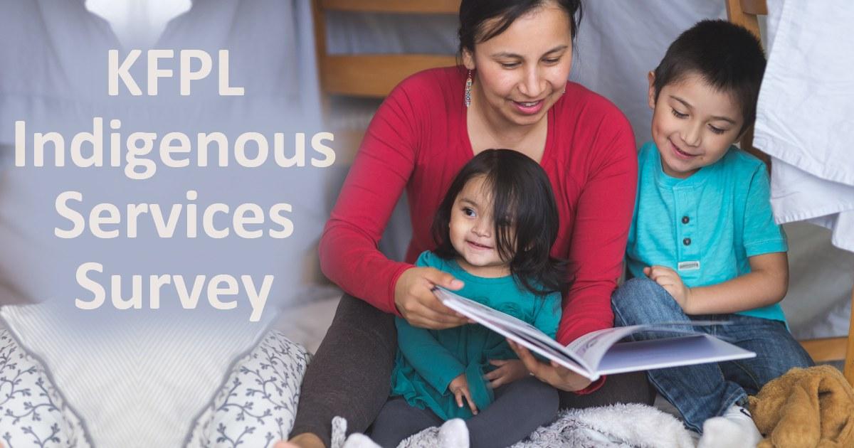 KFPL Indigenous Services Survey