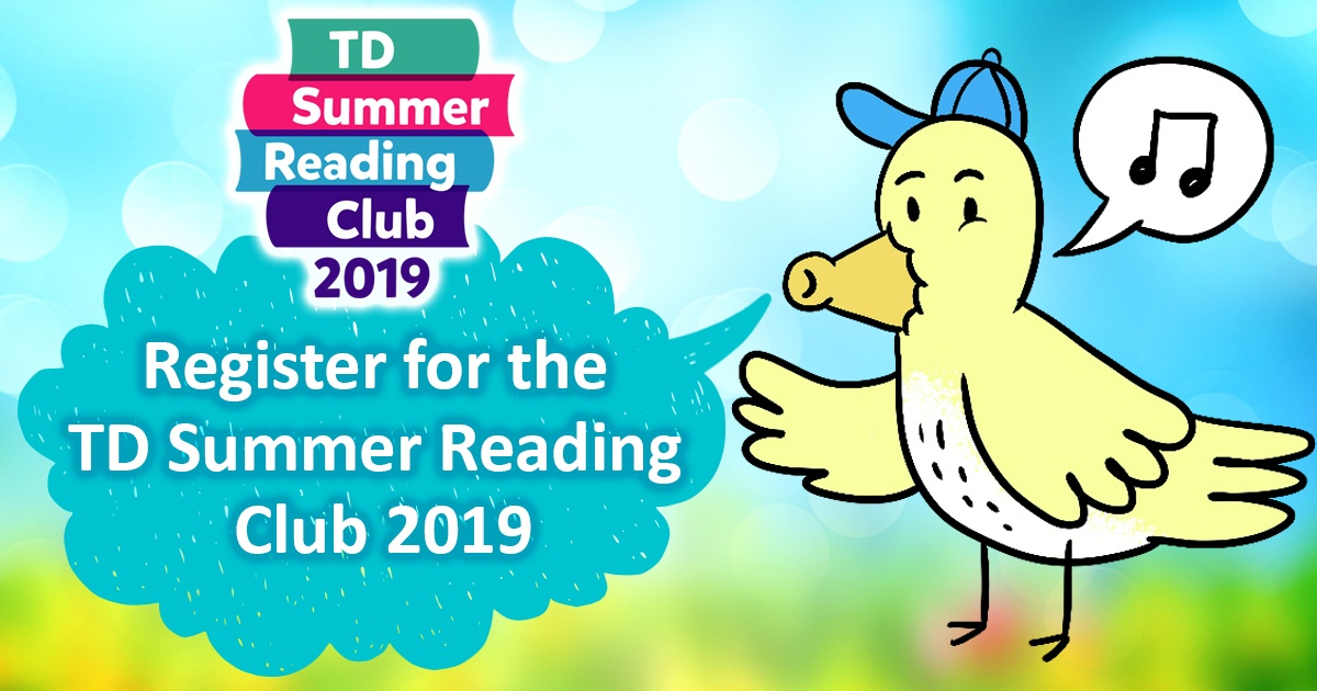 Register for the TD Summer Reading Club 2019