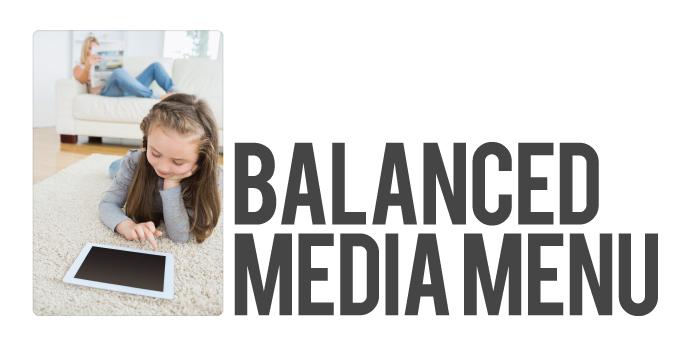 Balanced Media Menu